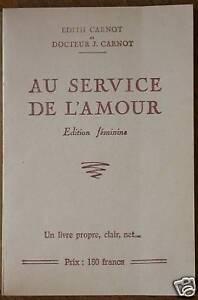 Au service de l'amour édition féminine - Carnot Moeurs