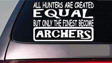 "Archers all people equal 6"" sticker *E512* decal vinyl bow arrow broadhead hunt"