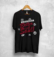 Better Call Saul T Shirt Breaking Bad Gift Goodman Pinkman Heisenberg Meth Weed