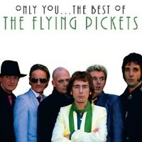 "FLYING PICKETS ""BEST OF:ONLY YOU"" CD NEUWARE"