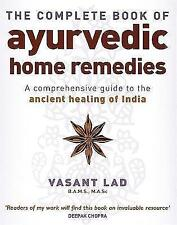 (Good)-The Complete Book Of Ayurvedic Home Remedies: A comprehensive guide to th