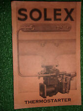 SOLEX THERMOSTARTER CARBURETTORS OWNERS INSTRUCTION BOOK MANUAL HANDBOOK GUIDE