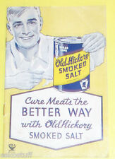 Old Hickory Smoked Salt 1933 Product Brochure SEE!