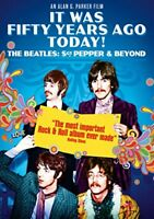 It Was Fifty Years Ago Today! The Beatles: Sgt. Pepper and Beyond [DVD]