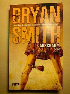 Bryan Smith - Abschaum                                              FESTA Verlag
