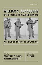 William S. Burroughs' The Revised Boy Scout Manual an Electronic Revolution by