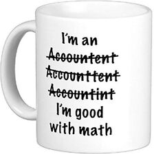 11 oz I'm An Accountant Misspelled Ceramic Coffee mug Moslion