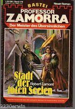 PROFESSOR ZAMORRA Band 178 / Robert Lamont / (Bastei Verlag 1974 - aktuell)