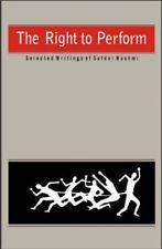 The Right to Perform, Safdar Hashmi (Hardback and Dustjacket)