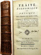 TRAITE ECONOMIQUE ET PHYSIQUE DES OISEAUX DE BASSE COUR/CHEZ LACOMBE/1775/RARE