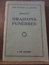 Bossuet: Oraisons funèbres/ Editions De Gigord, Nos Auteurs Classiques, 1946