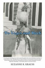To Vegas and Back, , Krauss, Suzanne, Excellent, 2014-01-22,