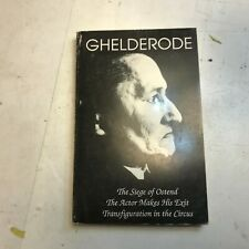 Michel de Ghelderode Siege of Ostend the Actor Makes His Exit Transfiguration pb