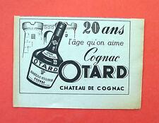 D266 - Advertising Pubblicità - 1953 - COGNAC OTARD L'AGE QU' ON AIME