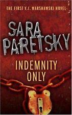 Indemnity Only: V.I. Warshawski 1,Sara Paretsky