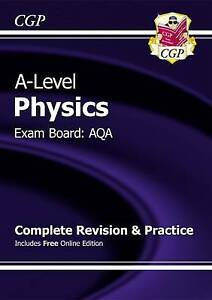 A-Level Physics: AQA Year 1 & 2 Complete Revision & Practice with Online Editio