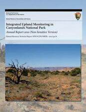 Integrated Upland Monitoring in Canyonlands National Park: Annual Report 2010...