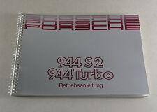 Betriebsanleitung / Handbuch Porsche 944 S2 / 944 Turbo Modelljahr 1990