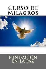 Workbook: Curso de Milagros (Spanish Edition), Fundación en la Paz, Acceptable B