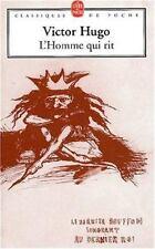 L'Homme Qui Rit: Le Dernier Bouffon Songeant Au Dernier Roi (Classiques de