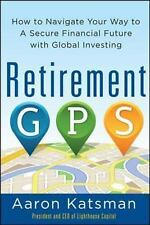 Retirement GPS: How to Navigate Your Way to A Secure Financial Future -ExLibrary