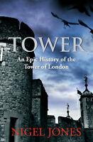 Nigel Jones - Tower (Paperback) 9780099537656