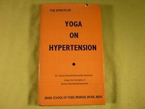 The Effects of Yoga on Hypertension Dr Swami Shankardevananda Saraswati 1984