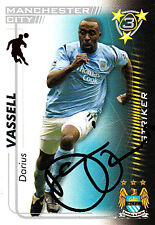 Manchester City FC Darius Vassell Hand 05/06 Premiership Shoot Out Signed Card.