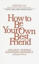 How to Be Your Own Best Friend Mildred Newman Self Help Books Attitude Mindset
