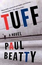 Tuff by Paul Beatty (2001, Paperback)