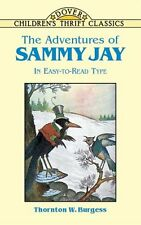 The Adventures of Sammy Jay (Dover Childrens Thrift Classics) by Thornton W. Bu