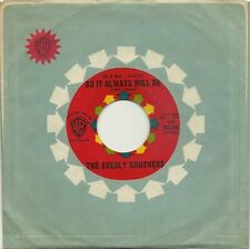 EVERLY BROTHERS,(So It Was..So It Is)SO IT ALWAYS WILL BE, ORIGINAL WB 45rpm, EX