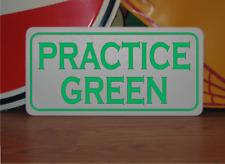 PRACTICE GREEN Metal Sign NEW