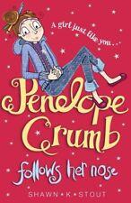 Penelope Crumb Follows Her Nose: Book 1,Shawn K. Stout, Shawn K. K. Stout, Char