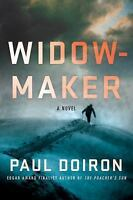 Widowmaker : A Novel: By Doiron, Paul