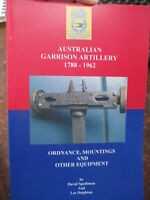 History of Australian GARRISON ARTILLERY 1788-1962 & EQUIPMENT New Book