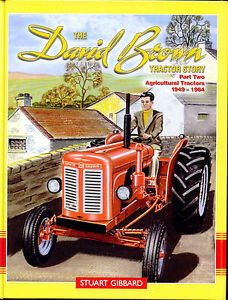 David Brown Tractor Story Part 2 Agricultural Tractors 1949-1964