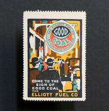 Poster Stamp * USA * 1914 Elliott Fuel Coal Coke Label • Cinderella