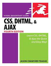 CSS, DHTML, and Ajax - 4th Edition by Jason Cranford Teague