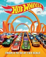 Hot Wheels From 0 to 50 at 1:64 Scale by Kris Palmer 9780760360309 | Brand New