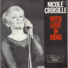 NICOLE CROISILLE WITH LOVE IN MIND / NE ME DEMANDE PAS POURQUOI FRENCH 45 SINGLE