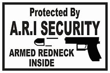 Protected By A. R. I. Security Novelty Sign