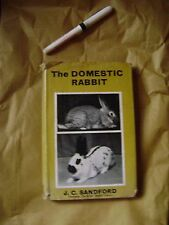 The Domestic Rabbit J C Sandford 3rd Impression 1966 258 pages