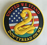 United We Stand Don't Tread on Me PVC rubber MORALE Hook BADGE PATCH