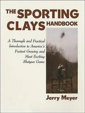 NEW BOOK The Sporting Clays Handbook by Jerry Meyer Shotgun Shooting