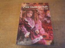 "livre "" PRICE GUIDE TO DOLLS and paper dolls "" R LANE HERRON 1982 ( en englais)"