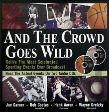 And the Crowd Goes Wild - Great Sports Broadcasts - HC w/DJ 1999