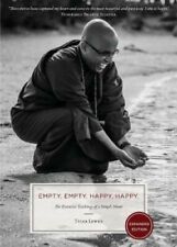 Empty, Empty. Happy, Happy.: The Essential Teachings of a Simple Monk