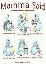 Mamma Said Vtg. Embroidery Transfer Pattern