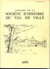 ALSACE - ANNUAIRE DE LA SOCIETE D'HISTOIRE DU VAL DE VILLE (67) 1979